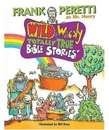 Wild and Wacky Totally True Bible Stories by Frank E. Peretti (2002-09-1... - $24.70