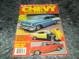 Chevy Classics Magazine 1982 No 3 Nitrous small block - $2.99