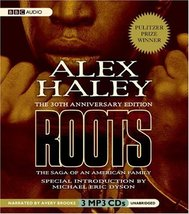 Roots: The Saga of an American Family [May 22, 2007] Alex Haley; Avery B... - $5.00