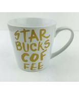 Starbucks 2015 White and Gold Graffiti Coffee Mug Cup 12 Oz.    LB-14 - $9.50