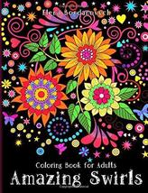 Coloring Book for Adults: Amazing Swirls Coloring, Happy and Bogdanovych... - $8.98