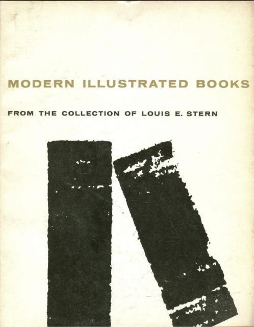 Modern Illustrated Books Collection Louis E.Stern,1959 Minneapolis Institute Art