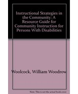 Instructional Strategies in the Community: A Resource Guide for Communit... - $29.28