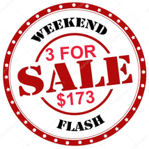 WEEKEND SPECIAL FLASH ANY 3 FOR $173 INCLUDES ALL LISTINGS IBEST OFFERS ... - $0.00