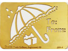 Paula Hallinan Metal Embossing Plate, Umbrella To: From: #JLH-4