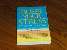Bless Your Stress It Means Your Still Alive - $14.99