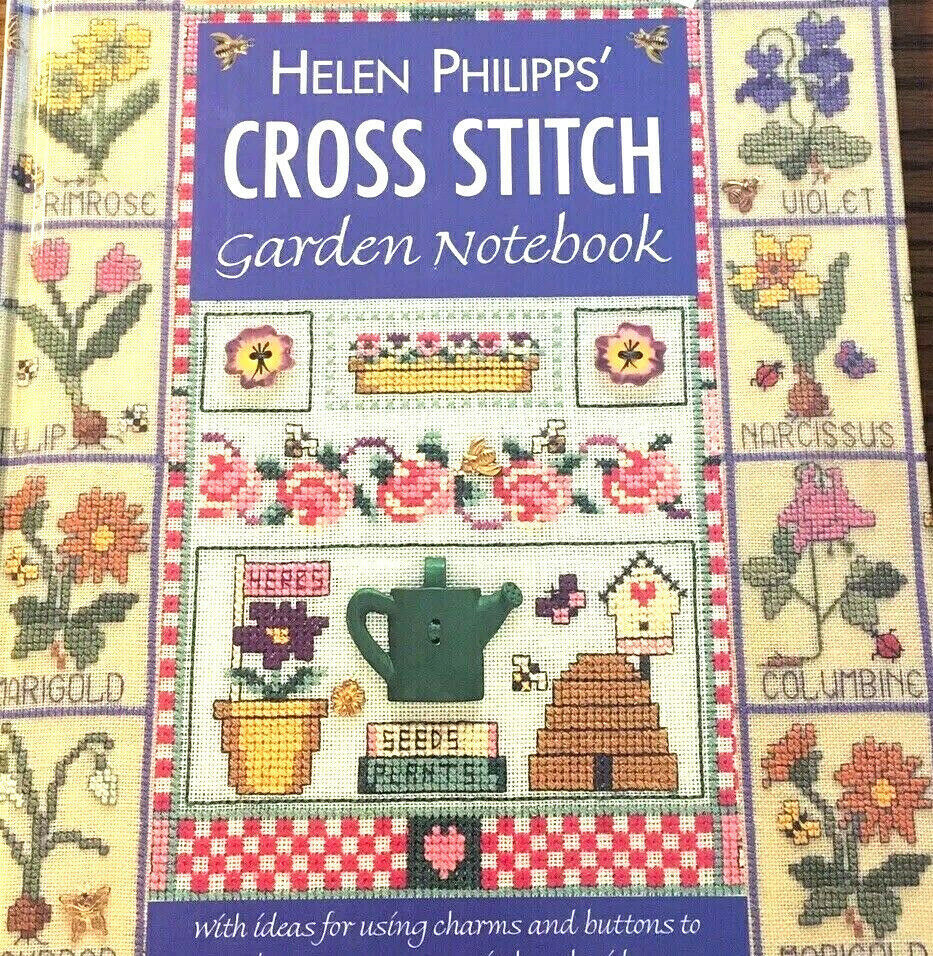 Helen Philipps Cross Stitch Garden Notebook Hardback Book David & Charles New - $24.45