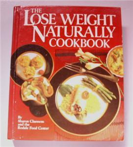 LOSE WEIGHT NATURALLY COOKBOOK SHARON CHESSENS