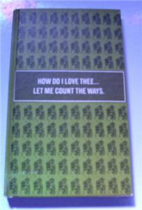 HOW DO I LOVE THEE-LET ME COUNT THE WAYS LOVE POEMS