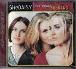 The Whole Shebang by SHEDAISY Country CD vintage 1999