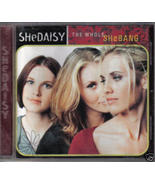 The Whole Shebang by SHEDAISY Country CD vintage 1999 - $3.95