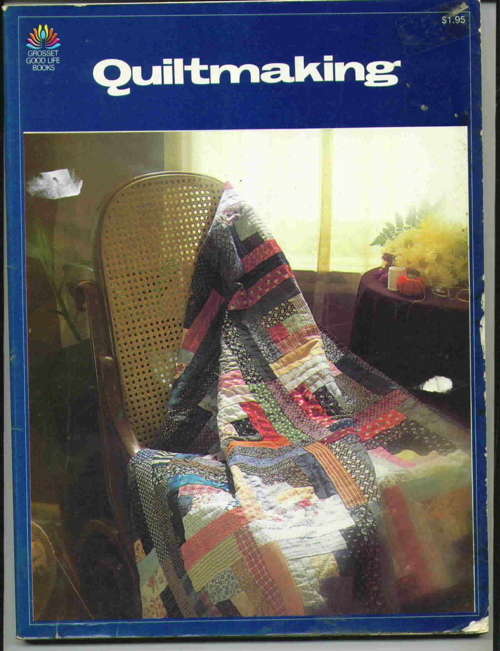 Vintage Quiltmaking Grosset Good Life Books by Catherine Fallin