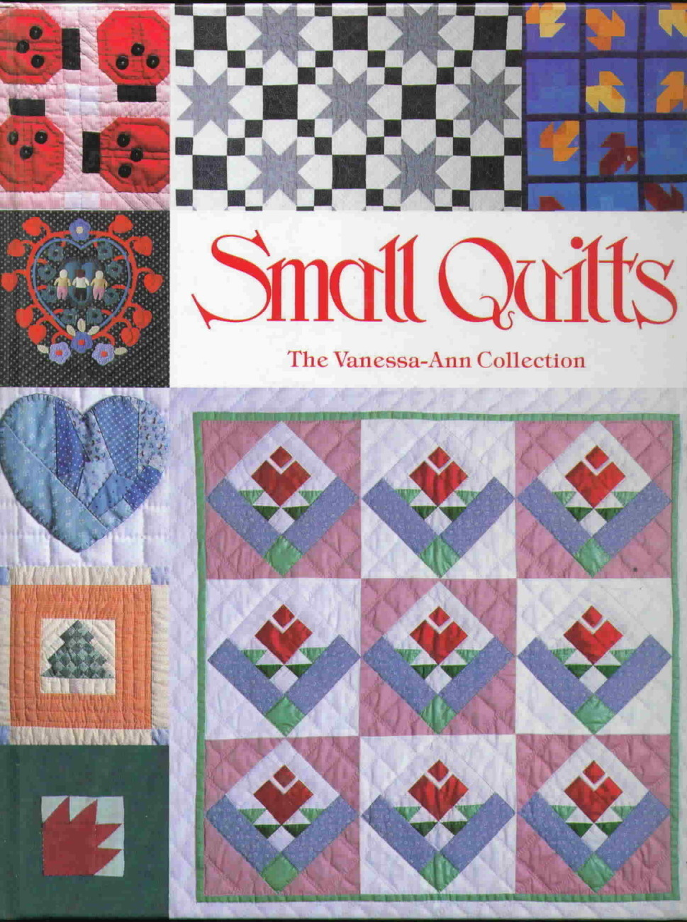 Small quilts the vanessa ann collection