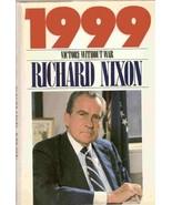 1999: Victory Without War Nixon, Richard - $18.99