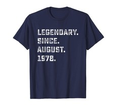 Brother Shirts - Legendary Since August 1978 40th Years Old Birthday Shi... - $19.95+