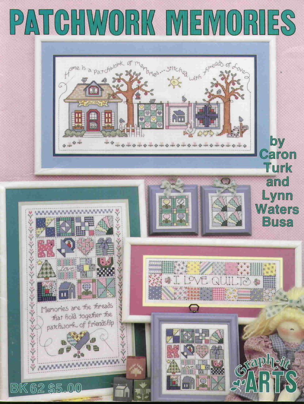Patchwork memories book 62 by caron turk and lynn busa