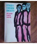 Old Book 1967 SC Street Corner Society WF Whyte... - $3.50