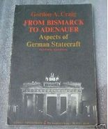 Old Book Bismark To Adenauer German Statecraft ... - $3.50