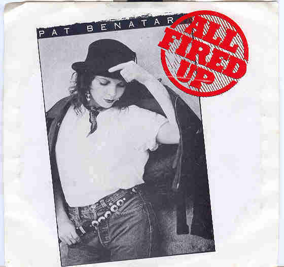 "Pat Benatar 45 rpm with picture sleeve ""All Fired Up"""