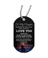 Customed Father Daughter Dog Tag Necklace Chain - Never Forget That I Lo... - $16.79