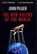 The New Rulers of the World [Paperback] Pilger, John - $4.90