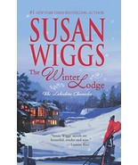 The Winter Lodge (The Lakeshore Chronicles) [Mass Market Paperback] Wigg... - $4.93