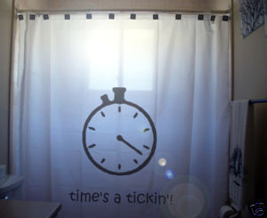 SHOWER CURTAIN humor Times a Tickin' Stopwatch rush go!
