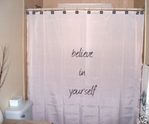 SHOWER CURTAIN inspire Believe In Yourself motivational