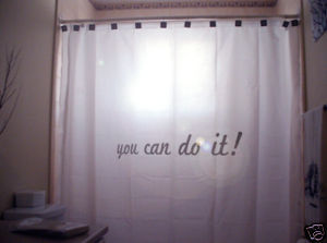 SHOWER CURTAIN inspire You Can Do It motivation day