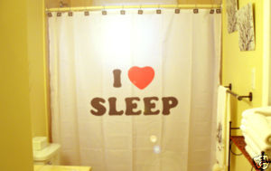 SHOWER CURTAIN humor funny I LOVE HEART SLEEP lazy wake