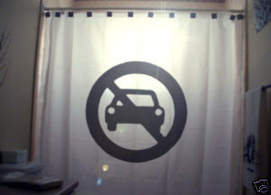SHOWER CURTAIN sign NO CARS CAR Allowed Funny Humour