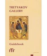 Tretyakov Gallery Guidebook [Paperback] [Jan 01, 1997] O. Allenova - $25.97