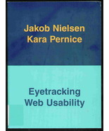 Eyetracking Web Usability by Nielsen and Pernice - $21.95