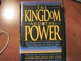 The Kingdom and the Power: Are Healing and the Spiritual Gifts Used by Jesus and image 2