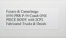 Funaro & Camerlengo HO PRR P-54 Coach  2CP2 trucks ONE PIECE BODY 6950 image 3
