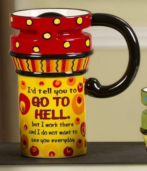 Go to Hell Office Co-Worker Ceramic Travel Mug 14 oz  #487213 NEW