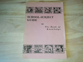School-Subject Guide to The Book of Knowledge 1956 softcover - $17.50
