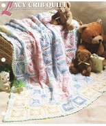 Lacy Crib Quilt Afghan Crochet Pattern Annie's  - $5.99