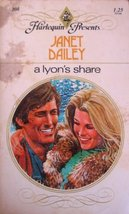 A Lyon's Share (Harlequin Presents #208) [Mass Market Paperback] Janet Dailey