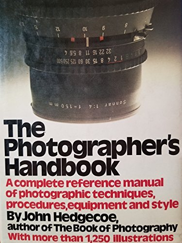 Primary image for The photographers handbook: A complete reference manual of techniques, procedure