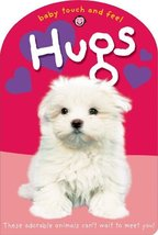 Baby Touch and Feel: Hugs [Board book] Priddy, Roger - $3.97