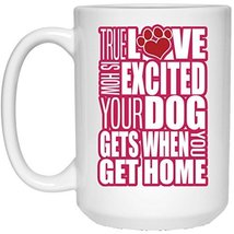 Dog Mug Dog Coffee Mug | True Love Dog Pink-White | 15 oz. White Ceramic Mug Cup - $13.99