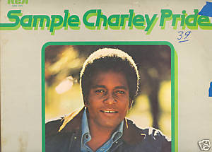 "Charley Pride used LP ""Sample Charley Pride"""