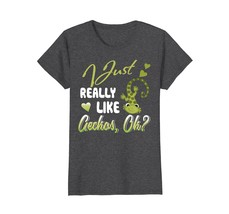I Just Really Like Geckos Ok T-Shirt - $19.99+