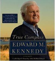 True Compass : A Memoir by Edward M. Kennedy (2009, CD, Unabridged) - €26,82 EUR