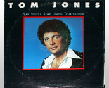 Tom jones  say you ll stay cover thumb155 crop
