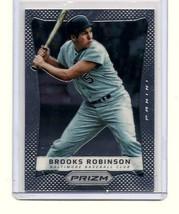 BROOKS ROBINSON - BALTIMORE ORIOLES - 2012 PANINI PRIZM - CARD #134 - $1.95