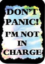 """Don't Panic I'm Not In Charge 3"""" x 4"""" Love Note Humorous Sayings Pocket Card, Gr - $2.69"""