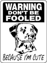 5020 DALMATIAN ALUMINUM  DOG SIGN VINYL OUTDOOR INDOOR 9 X 12 - $14.71