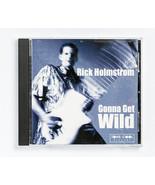 Rick Holmstrom - Gonna Get Wild - $3.50